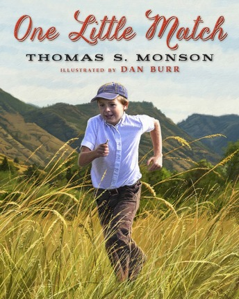 One Little Match by Thomas S. Monson Blog Tour