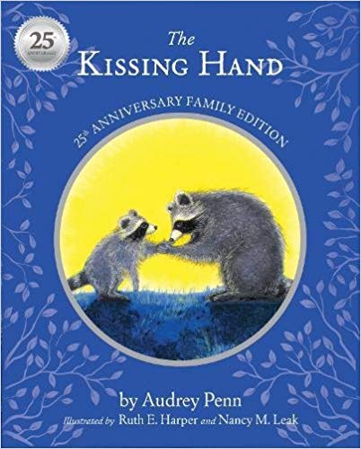 The Kissing Hand 25th Anniversary Edition