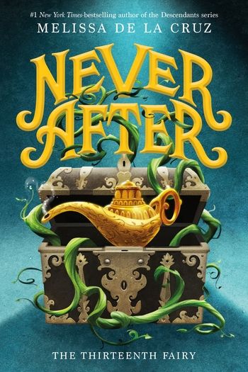 Never After: The Thirteenth Fairy by Melissa de la Cruz