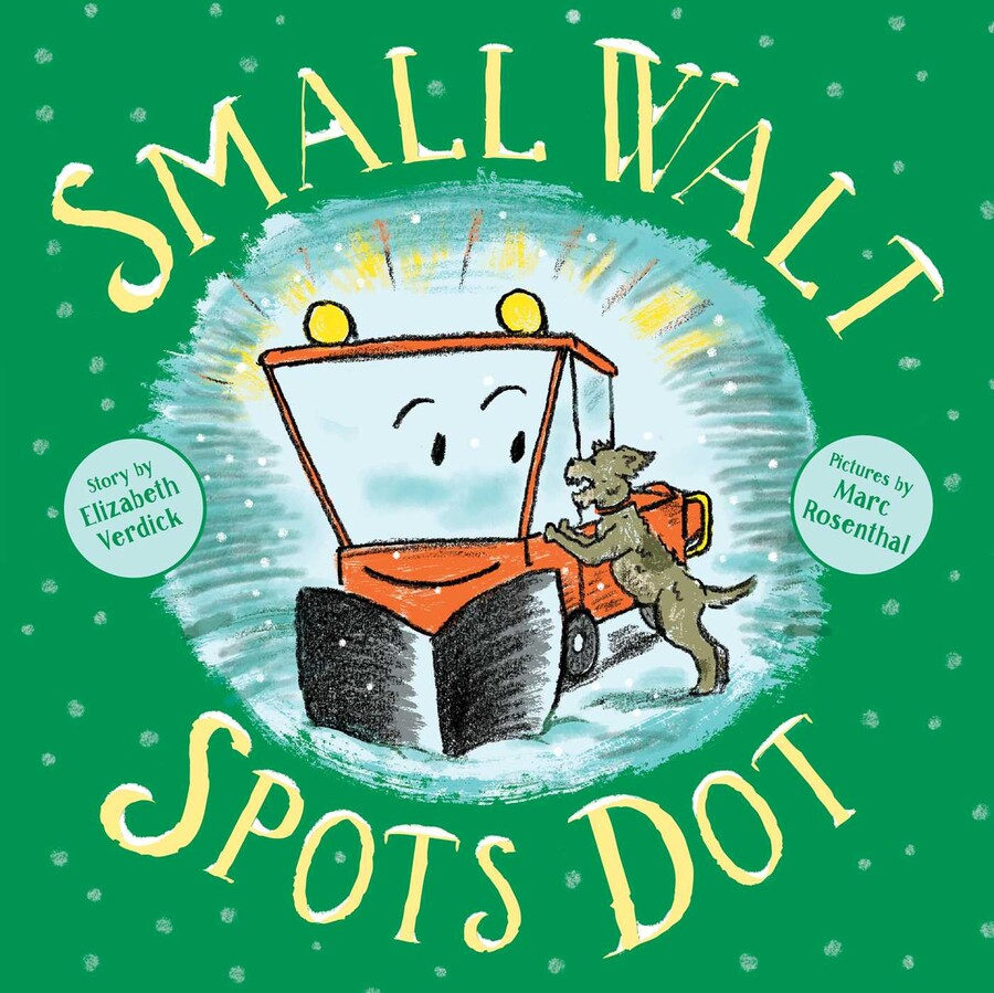Small Walt Spots Dot by Elizabeth Verdick, Marc Rosenthal